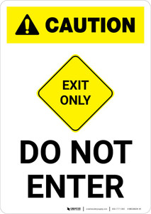 Caution: Exit Only - Do Not Enter Portrait