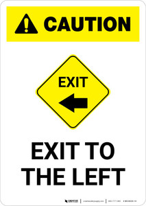 Caution: Exit To The Left Portrait
