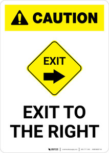 Caution: Exit To The Right Portrait