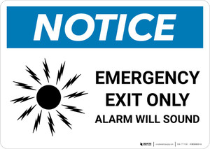 Notice: Emergency Exit Only Alarm Will Sound Landscape