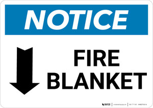 Notice: Fire Blanket with Down Arrow Landscape