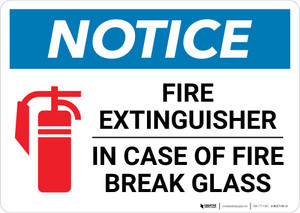 Notice: Fire Extinguisher - In Case Of Fire Break Glass Landscape