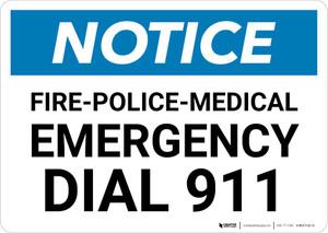 Notice: Fire-Police-Medical Emergency Dial 911 Landscape