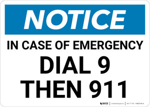 Notice: In Case Of Emergency Dial 9 Then 911 Landscape