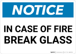 Notice: In Case Of Fire Break Glass Landscape