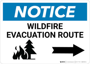 Notice: Wildfire Evacuation Route with Right Arrow Landscape