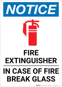 Notice: Fire Extinguisher In Case Of Fire Break Glass Portrait