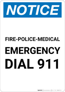 Notice: Fire-Police-Medical Emergency Dial 911 Portrait