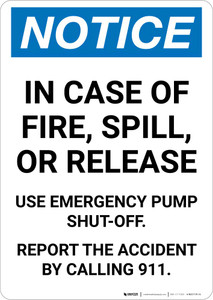 Notice: In Case of Fire/Spill/Release Use Pump Shut-off Portrait