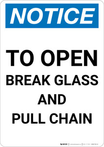 Notice: To Open - Break Glass and Pull Chain Portrait