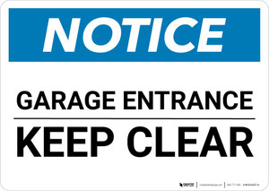 Notice: Garage Entrance - Keep Clear Landscape