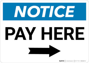 Notice: Pay Here with Right Arrow Landscape