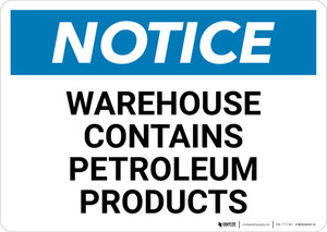 Notice: Warehouse Contains Petroleum Products Landscape