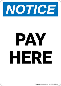 Notice: Pay Here Portrait