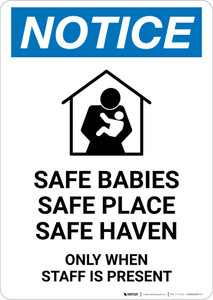 Notice: Safe Babies/Safe Place/Safe Heaven - Only When Staff Is Present Portrait