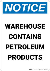 Notice: Warehouse Contains Petroleum Products Portrait