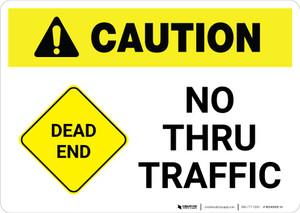 Caution: Dead End - No Thru Traffic with Icon Landscape