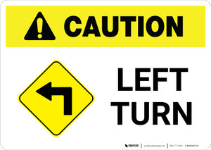 Caution: Left Turn with Icon Landscape