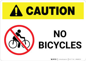 Caution: No Bicycles with Icon Landscape