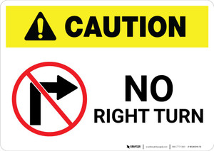 Caution: No Right Turn with Icon Landscape