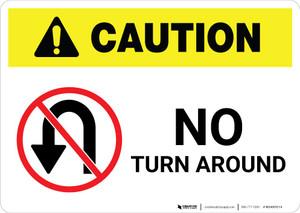 Caution: No Turn Around with Icon Landscape