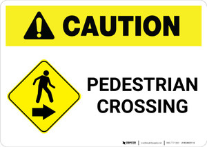 Caution: Pedestrian Crossing with Right Arrow Landscape