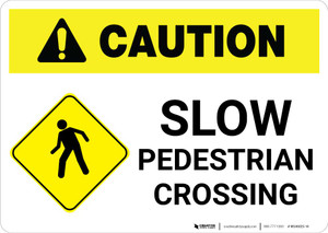 Caution: Slow Pedestrian Crossing with Icon Landscape