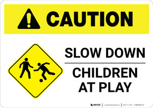 Caution: Slow Down - Children At Play with Icon Landscape