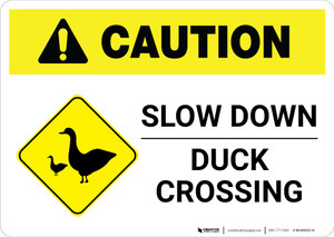 Caution: Slow Down - Duck Crossing with Icon Landscape