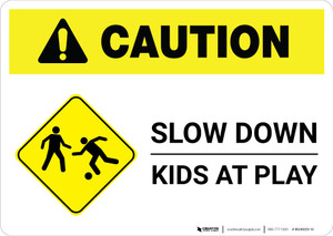 Caution: Slow Down - Kids At Play with Icon Landscape