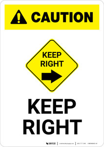 Caution: Keep Right with Icon Portrait