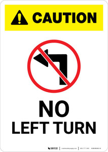 Caution: No Left Turn with Icon Portrait
