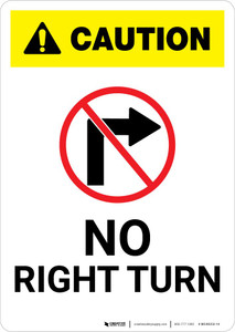 Caution: No Right Turn with Icon Portrait