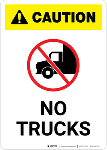 Caution: No Trucks with Icon Portrait