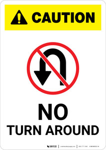 Caution: No Turn Around with Icon Portrait