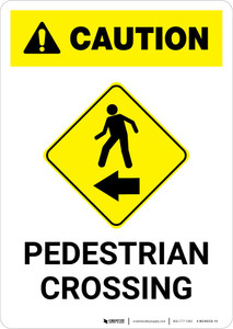 Caution: Pedestrian Crossing Left Arrow with Icon Portrait