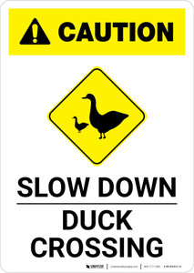 Caution: Slow Down - Duck Crossing with Icon Portrait