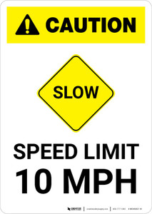 Caution: Slow - Speed Limit 10 MPH with Icon Portrait