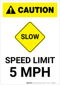 Caution: Slow - Speed Limit 5 MPH with Icon Portrait