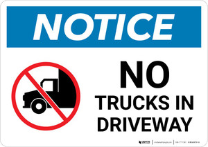 Notice: No Trucks In Driveway with Icon Landscape
