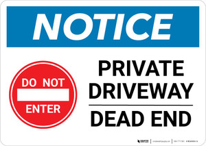 Notice: Private Driveway - Dead End with Icon Landscape