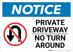 Notice: Private Driveway - No Turn Around with Icon Landscape