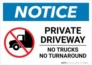Notice: Private Driveway - No Trucks No Turnaround with Icon Landscape