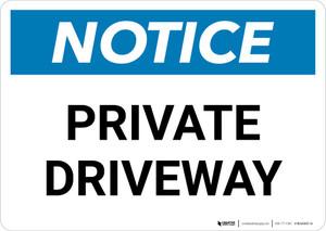 Notice: Private Driveway Landscape