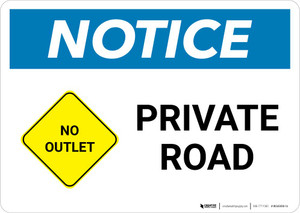 Notice: Private Road - No Outlet with Icon  Landscape