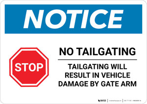 Notice: No Tailgating - Tailgating will Result in Vehicle Damage Landscape