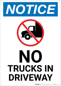 Notice: No Trucks In Driveway with Icon Portrait