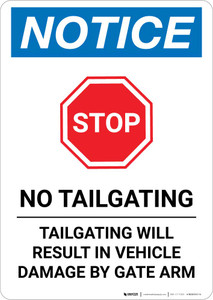 Notice: Stop - No Tailgating - Tailgating Will Result In Vehicle Damage By Gate Arm Portrait