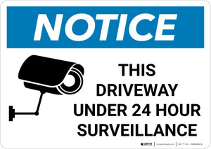 Notice: This Driveway Under 24 Hour Surveillance with Icon Landscape