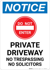 Notice: Do Not Enter - Private Driveway - No Trespassing or Solicitors with Icon Portrait